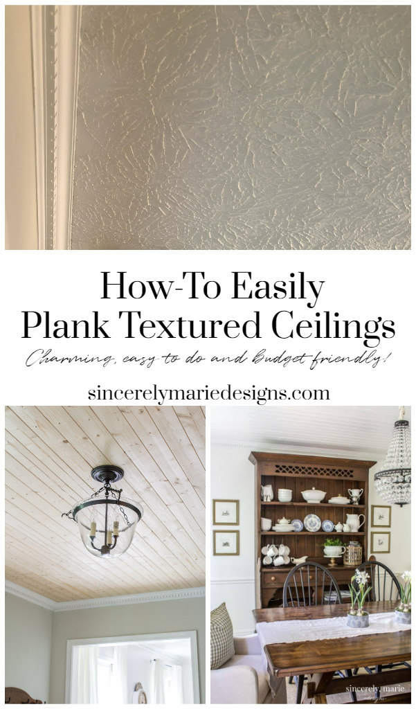Planking A Textured Ceiling